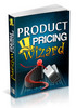 Thumbnail Product Pricing Wizard Unrestricted PLR Ebook