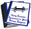 Thumbnail Using Exercise Equipment in Your Fitness Program PLR