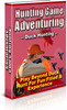 Thumbnail Hunting Game Adventuring PLR eBook