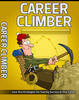 Thumbnail Career Climber: Strategies For Soaring Success In Your Career (MRR)