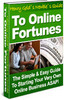 Thumbnail Newbies Guide to Online Fortunes MRR/ Giveaway Rights
