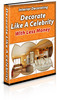 Thumbnail Interior Decorating: Decorate Like a Celebrity PLR Ebook