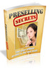Thumbnail Preselling Secrets ebook with MRR
