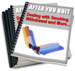Thumbnail After You Quit: Dealing With Smoking Withdrawal (PLR)