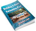 Thumbnail Building A Home Swimming Pool Unrestricted PLR eBook
