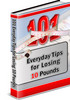 Thumbnail 101 Everyday Tips for Losing 10 Pounds PLR eBook