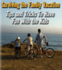 Thumbnail Surviving the Family Vacation PLR Reports