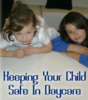 Thumbnail Keeping Your Child Safe in Daycare PLR Reports