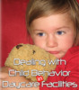 Thumbnail Dealing With Child Behavior In Childcare Facilities PLR Reports