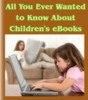 Thumbnail All You Ever Wanted to Know About Childrens eBooks - PLR