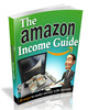 Thumbnail The Amazon Income Guide MRR/ Giveaway Rights
