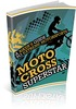 Thumbnail Motocross Superstar: A Bikers Guide To Extreme Motorsports - MRR