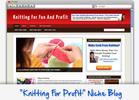 Thumbnail Knitting For Profit Niche Blog - Highly Optimized WP Blogs