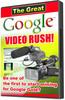 Thumbnail Google Video Rush PLR Video