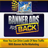 Thumbnail Banner Ads are Back PLR (eBook and Audio)