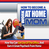 Thumbnail How to Become a Work at Home Mom PLR (eBook and Audio)