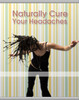 Thumbnail Naturally Cure Your Headaches MRR/ Giveaway Rights
