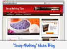 Thumbnail Soap Making Tips Niche Blog - Highly Optimized WP Blogs