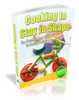 Thumbnail Cooking To Stay in Shape - Master Resale Rights  Included