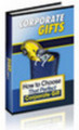 Thumbnail How to Choose That Perfect Corporate Gift  Unrestricted PLR
