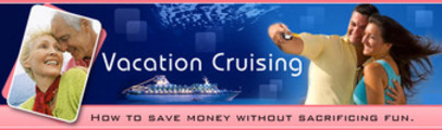 Thumbnail VACATION CRUISING :How to save money without sacrificing fun