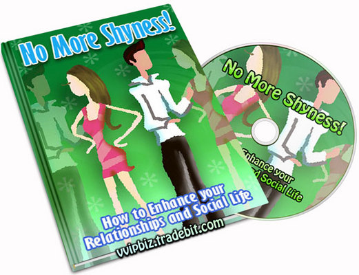 Pay for Cure Shyness: No More Shyness! How to Enhance your Relationships and Social Life!