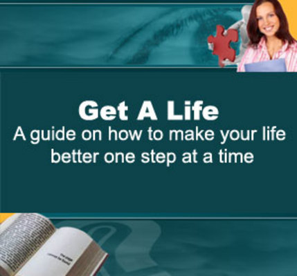 Pay for Get Your Life Together: THE Road Map To A Better Life For Anyone!