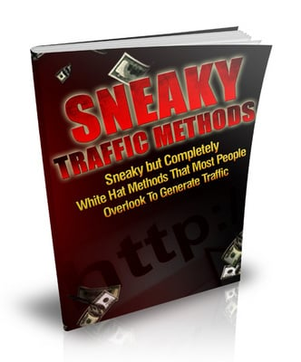 Pay for Sneaky Traffic White Hat Methods That Most People Overlook When Generating Traffic