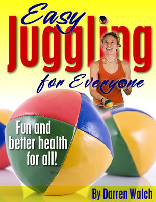 Pay for Easy Juggling for Everyone : Fun And Better Health For All! (Health ebooks)