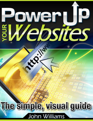 Pay for Power Up Your Websites and Power Up Your Sales! (E-Business ebooks)