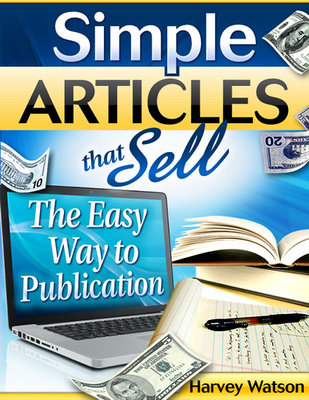 Pay for Simple Articles That Sell - The Easy Way To Publication