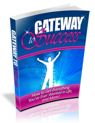 Pay for Gateway To Success - The Path To Success and Opportunity (Motivational eBook)