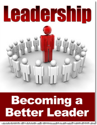 Pay for Leadership - Becoming a Better Leader PLR Ebook