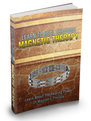 Pay for Learn To Heal Through Magnetic Therapy MRR Ebook