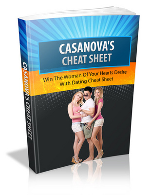 Pay for Casanova Cheat Sheet: Win The Woman Of Your Hearts Desire