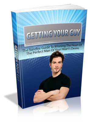 Pay for Getting Your Guy - Win the Man of Your Dreams