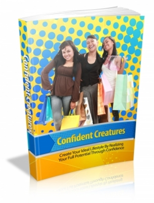Pay for Confident Creatures - Create Your Ideal Lifestyle MRR Ebook