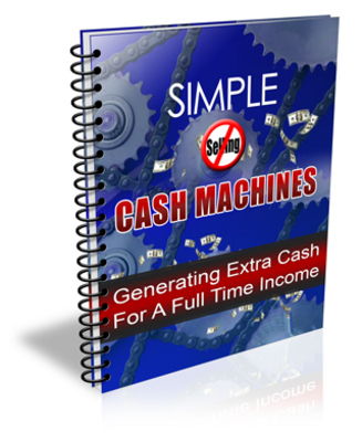 Pay for Simple No Selling Required Cash Machines MRR Ebook