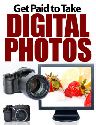 Pay for Get Paid to Take Digital Photos Unrestricted PLR Ebook
