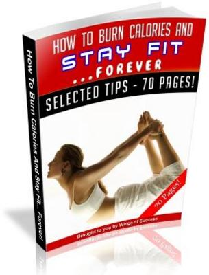 Pay for How To Burn Calories And Stay Fit MRR Ebook with Giveaway Rights