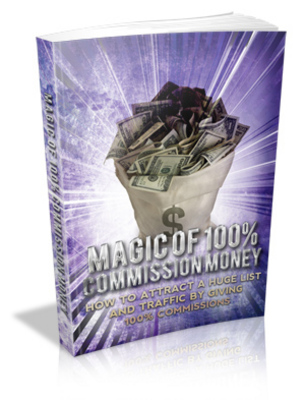 Pay for Magic Of 100 Percent Commission Money MRR Giveaway Rights eBook