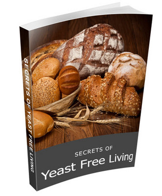 Pay for Secrets of Yeast Free Living for Weight Loss - Yeast Free Diet Solution