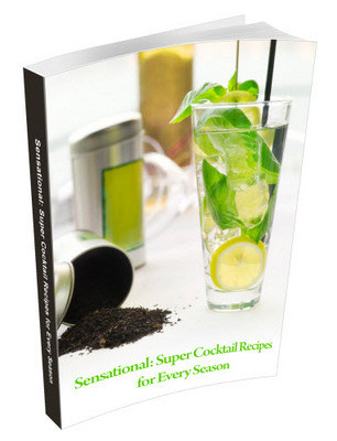 Pay for Sensational Cocktail Recipes For Every Season