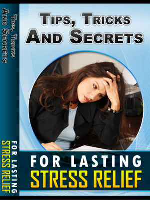 Pay for Stress Relief Secrets: How to Reduce, Prevent, and Cope with Stress