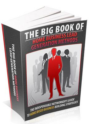 Pay for The Big Book Of Home Business - Lead Generation Methods MRR