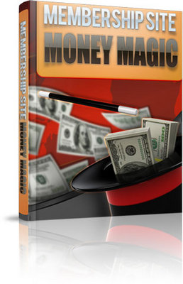 Pay for Membership Site Money Magic with Master Resale Rights