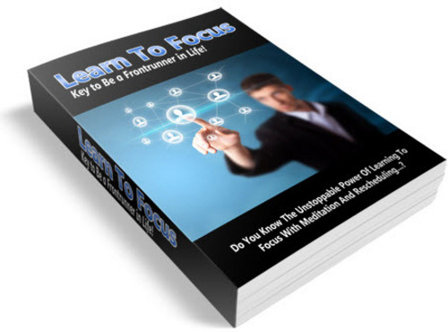 Pay for Learn to Focus: Key to Be a Frontrunner in Life MRR eBook & Audio