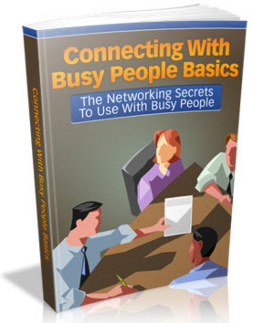 Pay for Connecting With Busy People Basics MRR Ebook - How To Network
