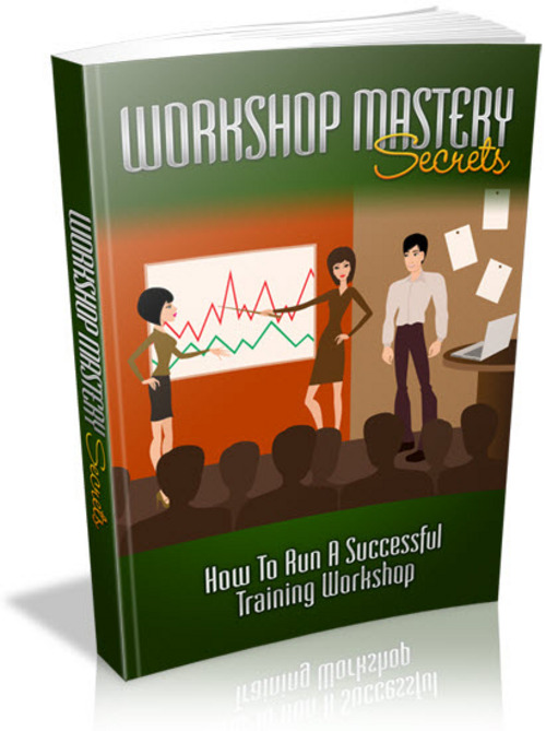 Pay for Workshop Mastery Secrets - How To Run A Successful Training Workshop