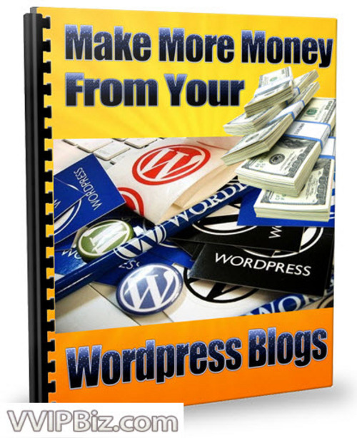Pay for Make More Money From Your Wordpress Blogs (RR)